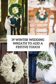 wedding wreaths 39 winter wedding wreaths to add a festive touch weddingomania
