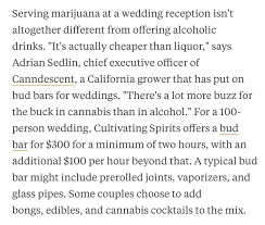 for wedding couples are open marijuana bars at their weddings and