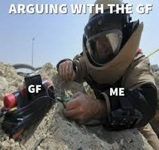 Army Girlfriend Memes - arguing with the girlfriend meme