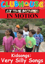 clubhouse at the movies in motion kidsongs very silly songs