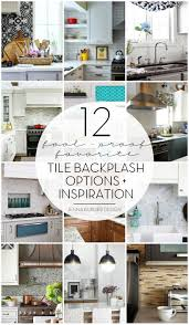 How To Choose Kitchen Backsplash by Kitchen Tile Backsplash Options Inspirational Ideas