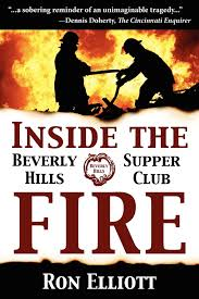 inside the beverly hills supper club fire ron elliott