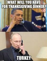 Turkish Meme Movie - looks like putin is having turkey for thanksgiving barack obama