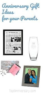 anniversary presents for parents anniversary gifts for parents top tips to the present