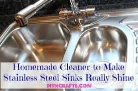 how to keep stainless steel sink shiny homemade cleaner to make stainless steel sinks really shine diy