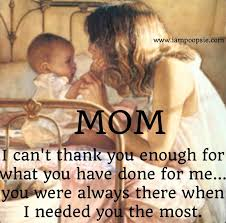 Mother And Daughter Love Quotes by Thanks Mom For Everything I Love You I Wish You Were Still Here