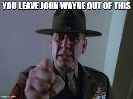 John Wayne Memes - download john wayne memes super grove