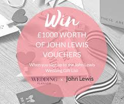 wedding gift list lewis win 1000 in lewis vouchers weddingplanner co uk