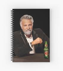 The Most Interesting Man In The World Meme Maker - dos equis man the most interesting man in the world meme spiral
