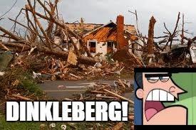 Dinkleberg Meme Generator - image tagged in dinkleberg memes disaster imgflip