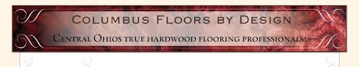 columbus floors by design home columbus oh