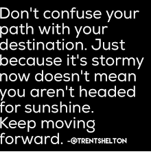 Moving On Memes - 25 best memes about keep moving forward keep moving forward