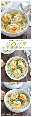 turkey pot pie soup with buttermilk biscuit croutons
