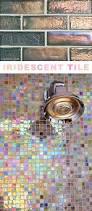 Wall Tile Ideas For Kitchen Best 20 Iridescent Tile Ideas On Pinterest Sparkle Tiles