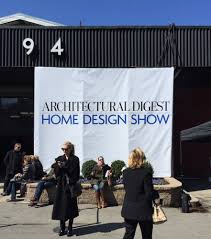 architectural digest home design show home designing ideas plain design architectural digest home show clever ideas favorites at the 2015
