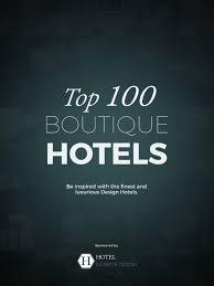 Interior Design Magazine Logo Top 100 Boutique Hotels Interior Design Catalogue By Covet House