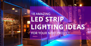 how to make led strip lights 18 amazing led strip lighting ideas for your next project sirs e