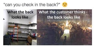 Retail Memes - 27 working in retail memes that hit way close to home