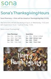 sona s thanksgiving hours sona pharmacy clinic