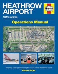 heathrow airport manual designing building and operating the