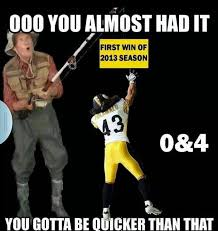 Pittsburgh Steelers Suck Memes - more steelers humor this isn t one of my memes but i like it when