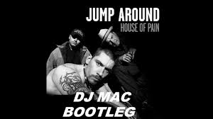 dj mac vs house of pain jump around electro bootleg video youtube