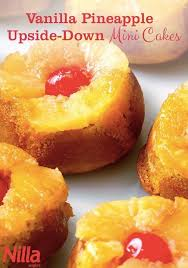 vanilla pineapple upside down mini cakes recipe nilla