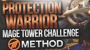Challenge Method Protection Warrior Tank Mage Tower Challenge Method Sco The