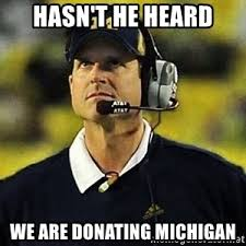 Jim Harbaugh Memes - jim harbaugh michigan meme generator