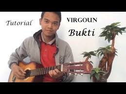 tutorial gitar lagu virgoun bukti download tutorial gitar cara mudah bermain petikan intro virgoun