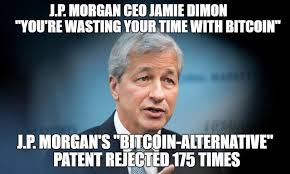 Jamie Meme - jp morgan s jamie dimon regrets his bitcoin is a fraud statement