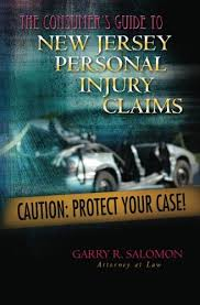 the consumer u0027s guide to new jersey personal injury claims garry r