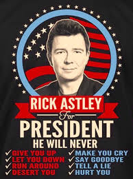 Meme Rick Astley - rick astley for president funny pics memes captioned pictures