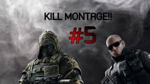 rainbow six siege kill montage 5 youtube