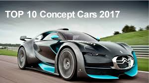 concept car of the week top 10 concept cars 2017 for the future youtube