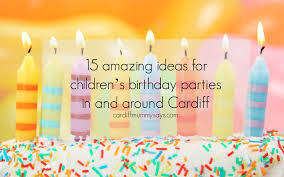 birthday party venues for kids 15 amazing ideas for children s birthday in and around