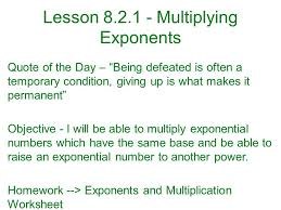 lesson multiplying exponents quote of the day u2013 u201cbeing defeated is