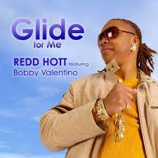 redd hott feat bobby valentino glide for me lyrics musixmatch