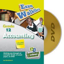 grade 12 exam walkthru accounting dvd
