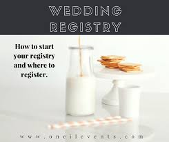 how to register for a wedding wedding registry tips how and where to register for weddings