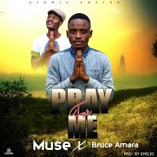 download mp3 muse muse x bruce amara pray for me zambian music blog