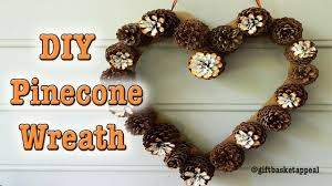 diy heart pinecone wreath tutorial giftbasketappeal youtube