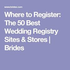 best stores to register for wedding gifts the 25 best best wedding registry ideas on wedding