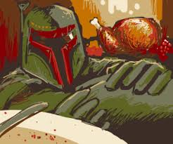 fett starwars is from thanksgiving