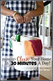 how to clean how to clean your home in 30 minutes a day stonegable
