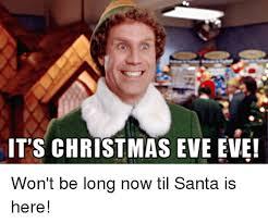 Christmas Eve Meme - 25 best memes about eve meme eve memes