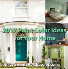 2017 Paint Trends Paint And Color Trends 2017 Interiors By Color
