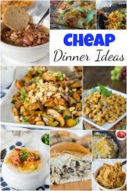 cheap dinner ideas dinners dishes and desserts