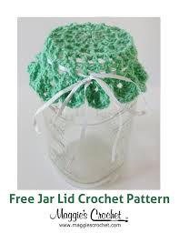 jar lid free crochet pattern from maggie u0027s crochet crochet