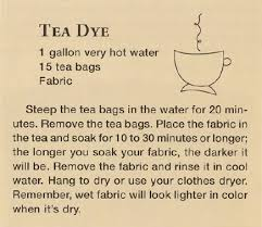 Tea Staining With Pictures by Tea Dye Recipe Soak Fabric In Water First Then Squeeze Out